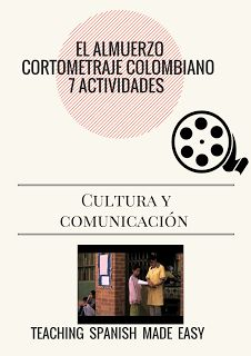 Teaching Spanish Made Easy : El Cine Colombiano: 11 Activities for Teaching Film