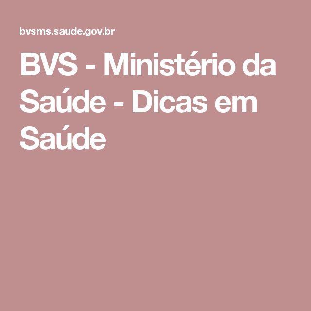 BVS - Ministério da Saúde - Dicas em Saúde