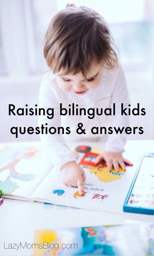 Frequently ask questions about raising bilingual kids, answered!