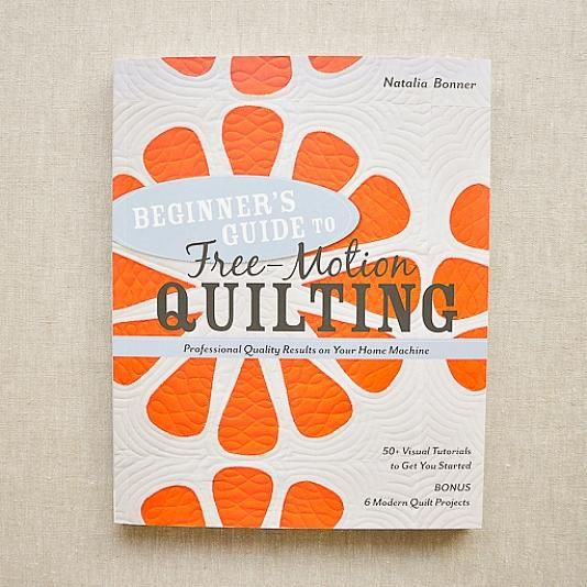 Beginner's Guide to Free-Motion Quilting : by Natalia Booner : the wor…