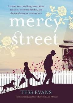Our Book of the Month, January 2016: Mercy Street by Tess Evans.