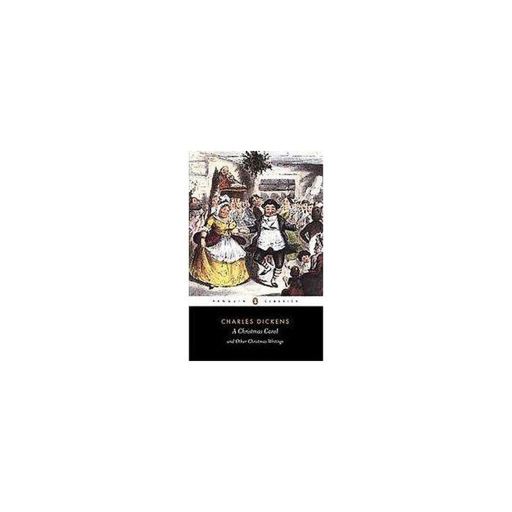 Christmas Carol and Other Christmas Writings (Paperback) (Charles Dickens & Michael Slater)