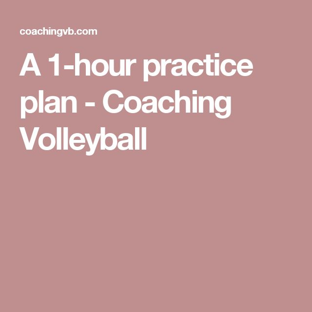 A 1-hour practice plan - Coaching Volleyball