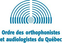 CANADIAN GUIDELINES ON AUDITORY PROCESSING  DISORDER IN CHILDREN AND ADULTS: ASSESSMENT AND INTERVENTION  L'Ordre des orthophonistes et audiologistes du Québec