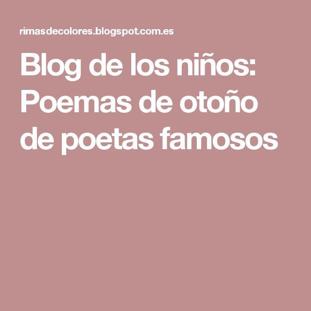 Blog de los niños: Poemas de otoño de poetas famosos