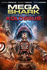 Mega Shark vs Kolossus (2015) Hindi Dubbed