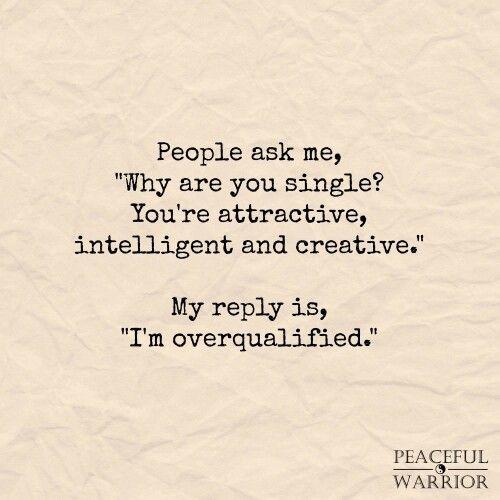 true or I enjoy being single.