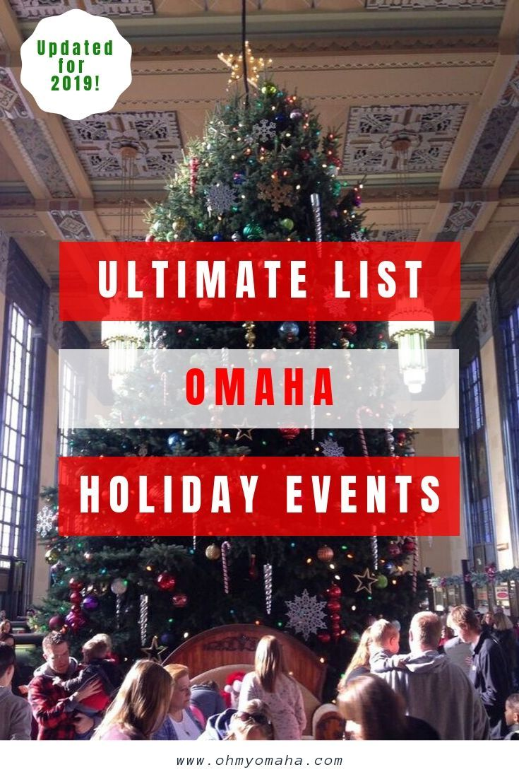 Ultimate Omaha Christmas Events List Updated For 2020   Oh My