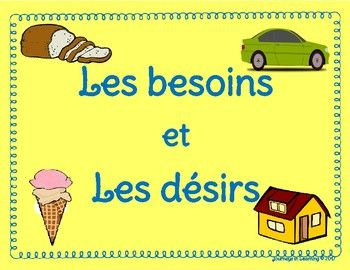 "Les besoins et Les dsirs activity is a great way for your students to learn the difference between ""a need and a want"", in French!The resource includes 2 sheets that could be used as posters while teaching the lesson.It also includes a sheet with pictures that students will cut out and paste on the appropriate sheet, depending if it is a need or a want.Also included is a sheet with words of the same items as the picture sheet.You have the option to have the students cut and paste the picture..."
