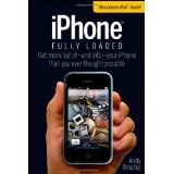 iPhone Fully Loaded (Iphone Fully Loaded: If You've Got It, You Can Iphone It) (Paperback)By Andy Ihnatko