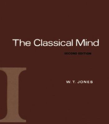 The Classical Mind (A History of Western Philosophy) PDF