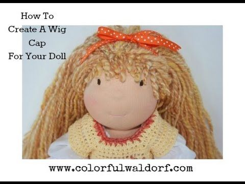 How to Create a wig cap for your cloth doll - YouTube