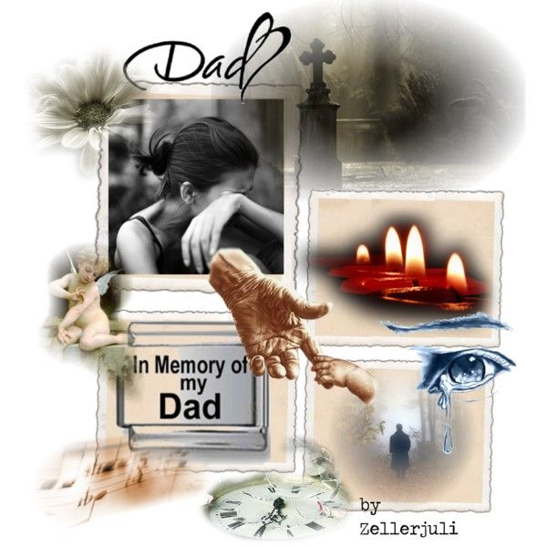 """""""I love Dad...forever..."""" by zellerjuli on Polyvore"""