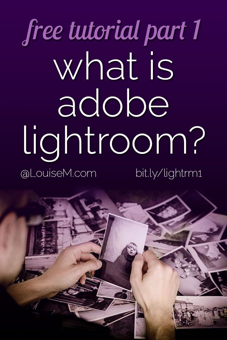 What Is Adobe Lightroom? Tutorial for Beginners, Part 1