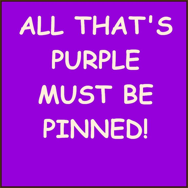 All that's purple must be pinned!