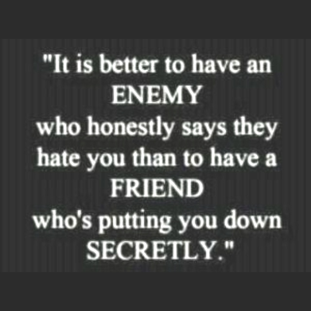 Quotes For Enemy Friends: 17 Best Images About Sayings On Pinterest