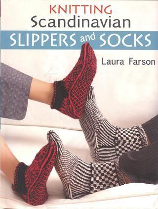 Knitting scandinavian slippers and socks by Laura Farson  Knitting socks