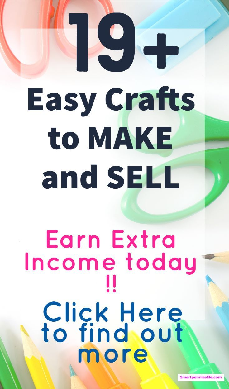 19 Crafts To Make And Sell To Make Money Crafts To Make Crafts