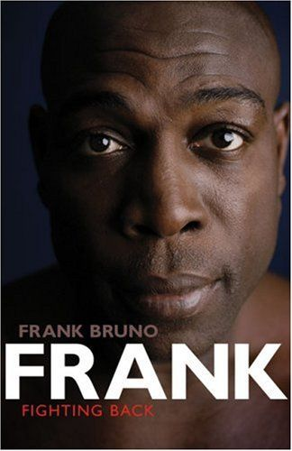 Dealing with Depression in Sport - Frank Bruno's autobiography
