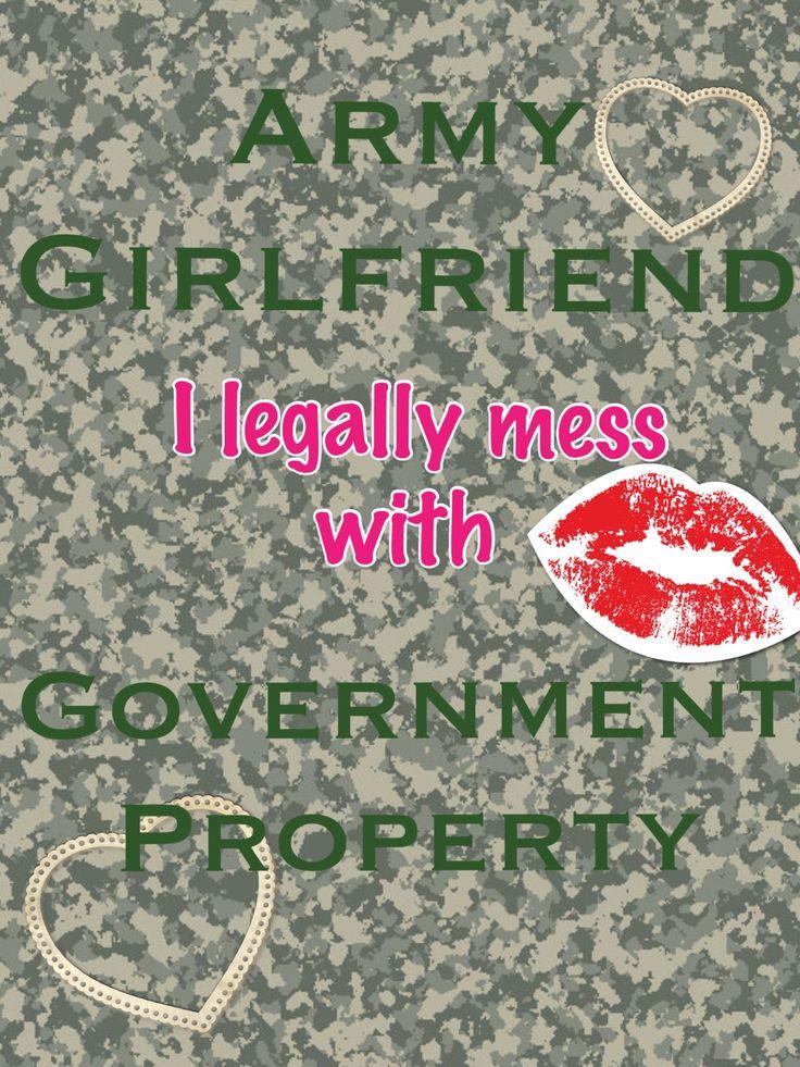 Army Girlfriend! Loving my man!