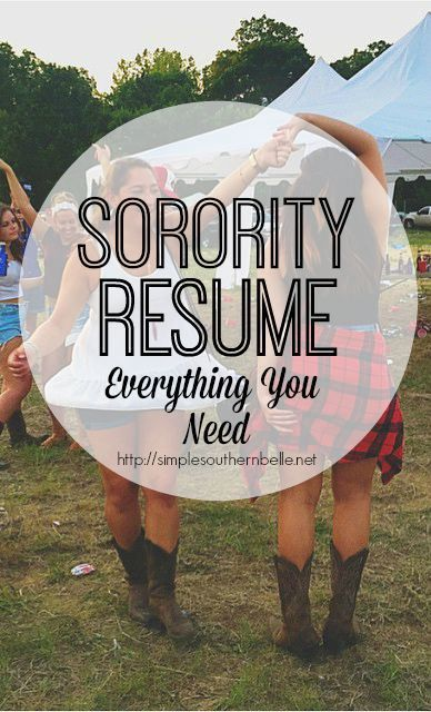 Sorority Resume How To: Everything you need to include and an example http://simplesouthernbelle.net