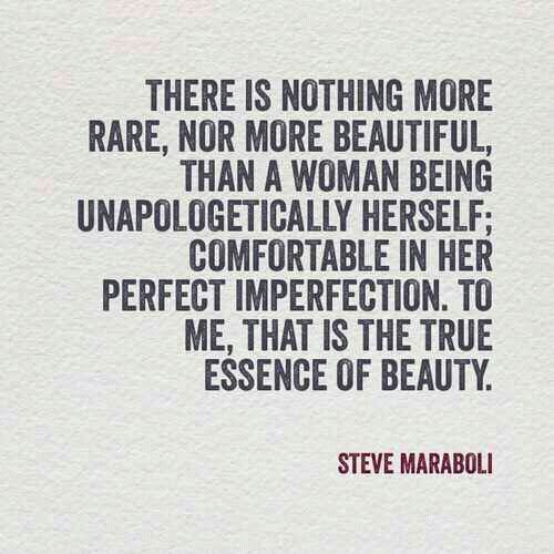 Girl Short Quotes About Herself: There Is Nothing More Rare, Nor More Beautiful, Than A