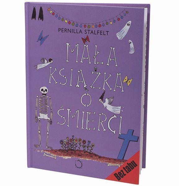 Mała książka o śmierci, Pernilla Stalfelt