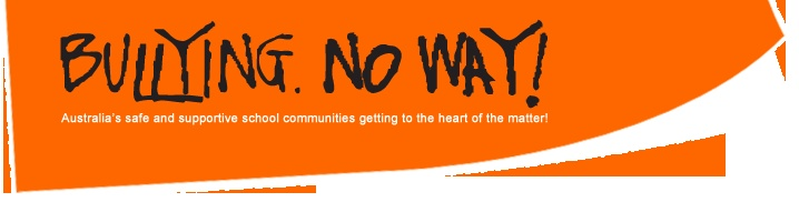 Bullying. No Way!  Australia's safe and supportive school communities getting to the heart of the matter!