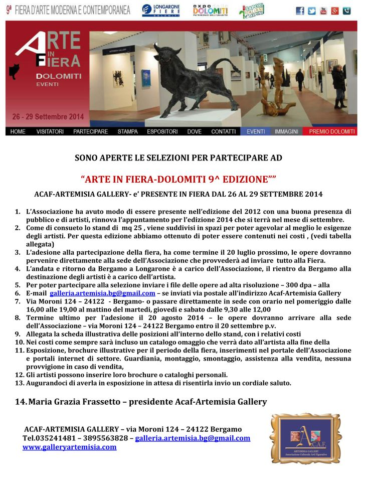 INVITO A PARTECIPARE A ARTE FIERA DOLOMITI - A LONGARONE - SETTEMBRE 2014 per info e costi galleria.artemisia.bg@gmail.com