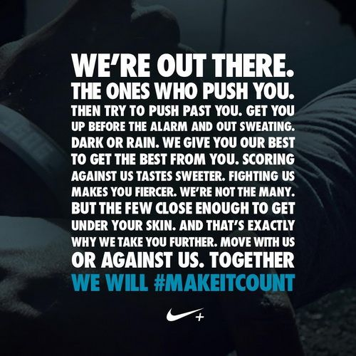 were out there the ones who push you quote nike - Google Search