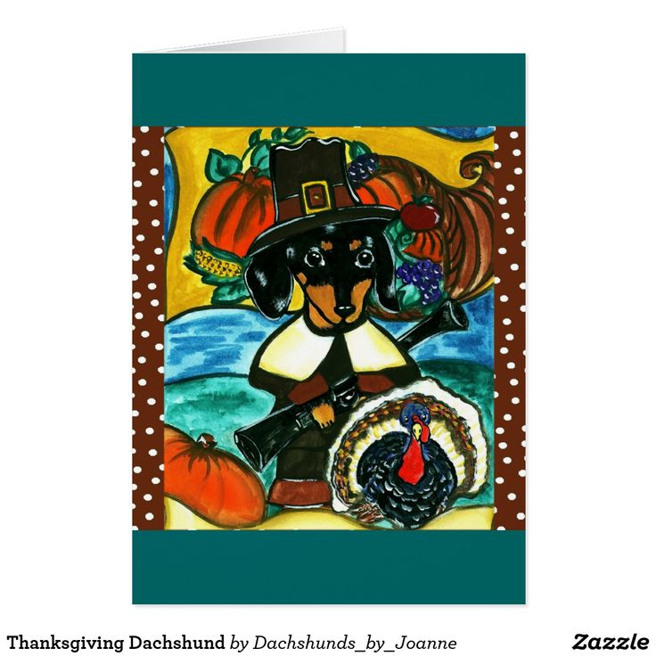 445 best custom thanksgiving greetings cards images on pinterest thanksgiving dachshund m4hsunfo