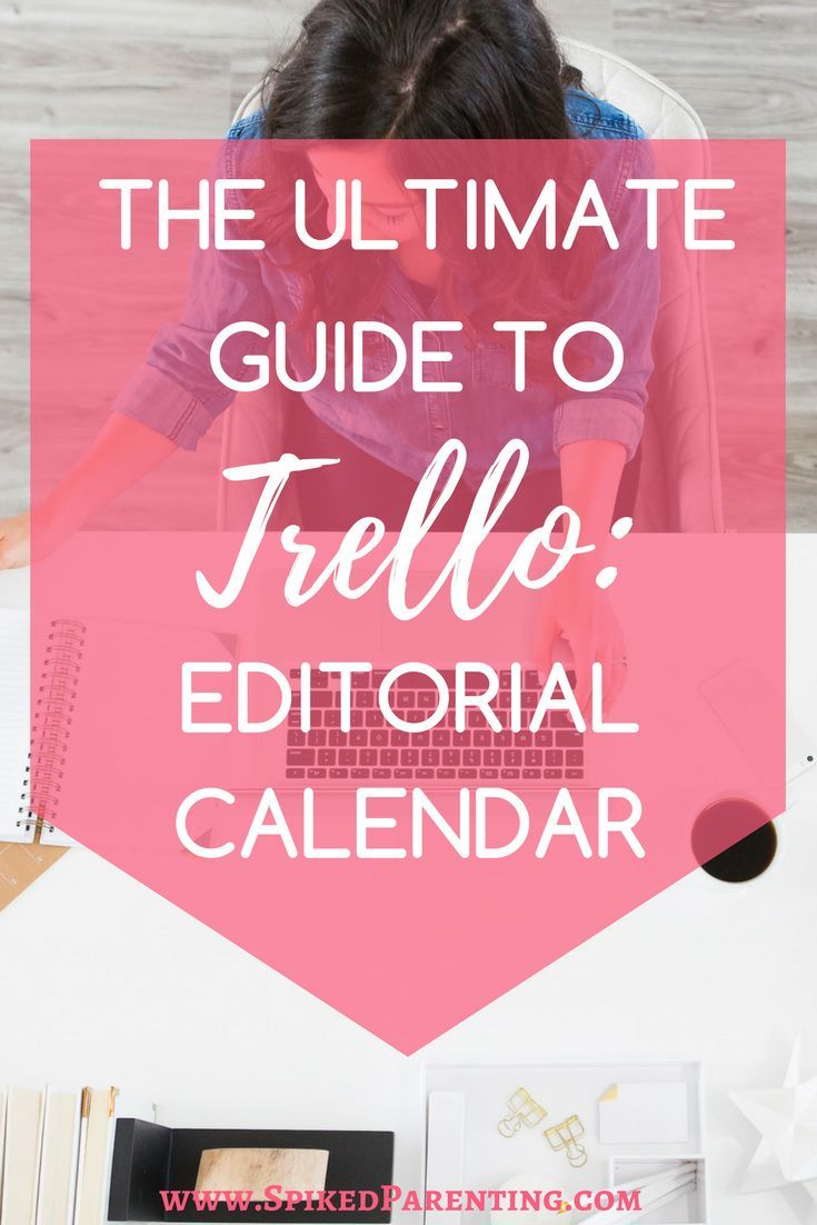 The Ultimate Guide to Trello | Trello | How to Use Trello | Editorial Calendar | Trello Editorial Calendar | Editorial Calendar Trello | Creating an Editorial Calendar in Trello