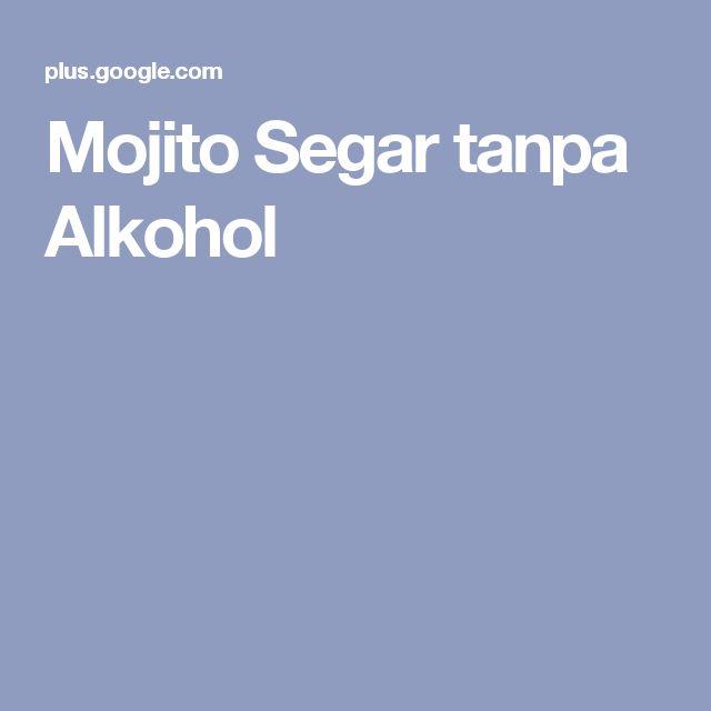 Mojito Segar tanpa Alkohol