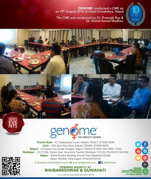 GENOME conducted a CME on 19th August 2016 at Hotel Kamakshya, Damak, Nepal. The CME was conducted by - Dr. Prasenjit Roy & Dr. Shefali Bansal Madhav.  Here are glimpses of the event #fertility #clinic #infertility