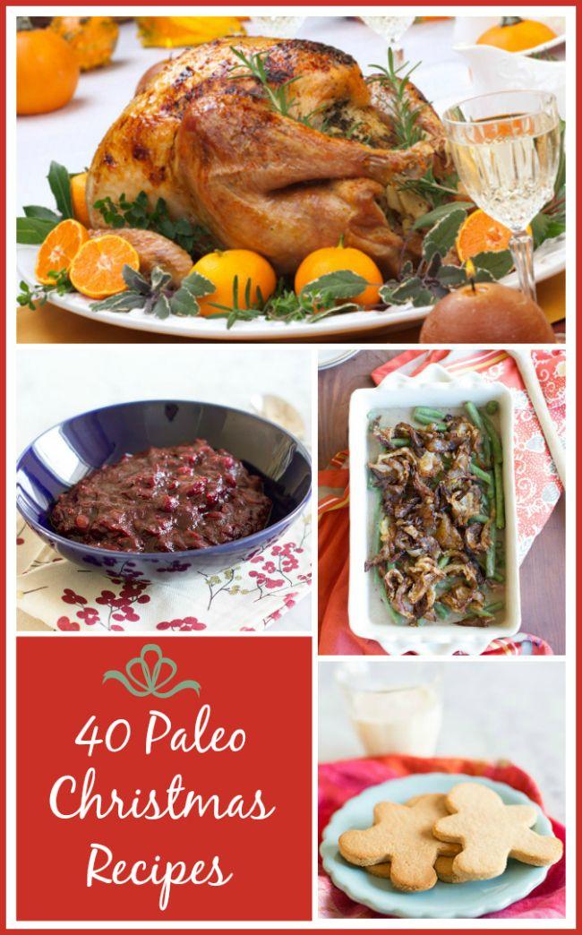 Paleo Menu: 40 Christmas Recipes — www.agirlworthsav… #paleo #paleorecipes #…