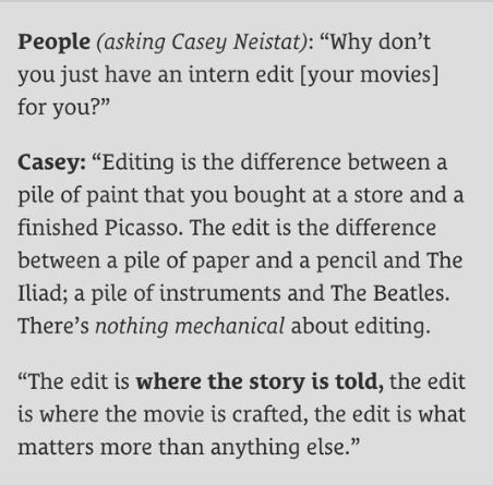 Casey Neistat quote on Editing his movies