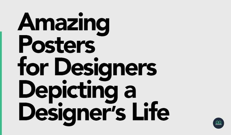 Hey! Here are some amazing posters for designers depicting a designer's life in a funny, witty yet a true sense. A designer needs to be on his toes always! #Design #DesignersLife #Graphic #Designer #GraphicDesigner