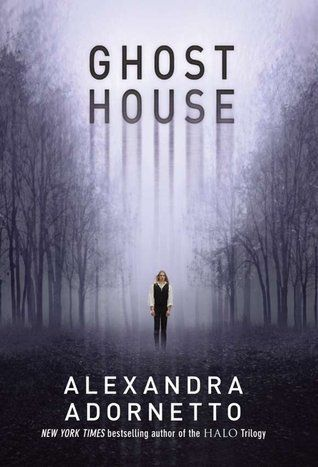 13.)     Ghost House by Alexandra Adornetto - The 15 Most Anticipated YA Books Publishing In August 2014 | Blog | Epic Reads