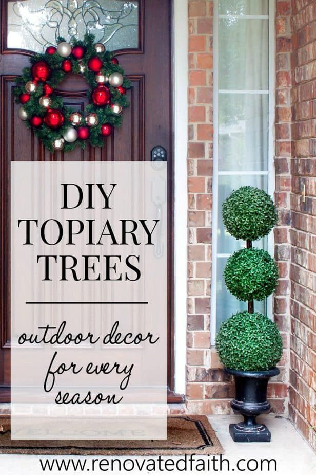 The Easiest Diy Topiary Trees On A Budget Topiary Decorating