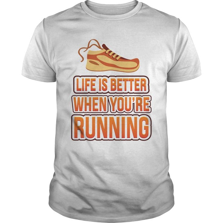 Life is Better When You're Running T-shirt https://www.sunfrog.com/Life-is-Better-When-Youre-Running-White-Guys.html?68704