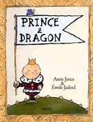 L'école des loisirs - Prince et Dragon