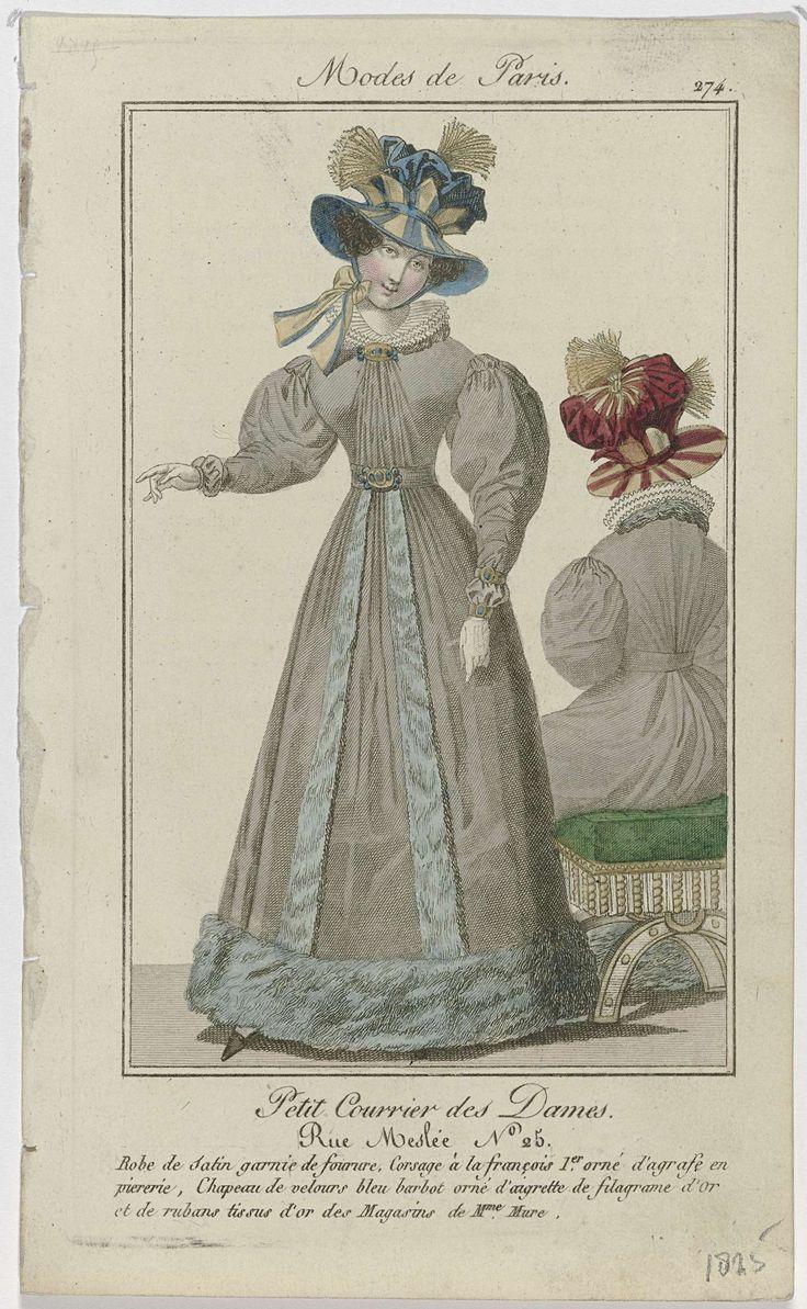 Anonymous | Petit Courrier des Dames, 1825, No. 274 : Robe de Satin garnie de fourure..., Anonymous, Dupré (uitgever), 1825 | Staande vrouw gekleed in een japon van satijn, afgezet met bont. Het lijfje 'à la françois 1er.', versierd met een agrafe met edelstenen. Op het hoofd een hoed van blauw fluweel, versierd met aigrette van goudkleurige 'filagrame'(?) en linten van goudkleurige stof, 'des Magasins de  Mure'. Verdere accessoires: twee armbanden om de linkerpols, handschoenen, ceintuur…