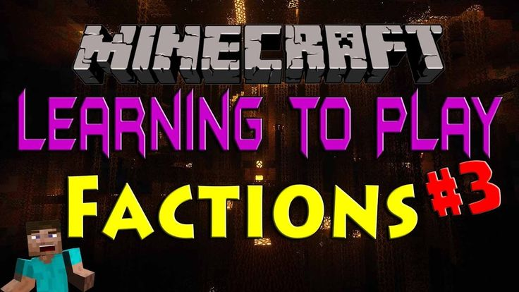 Minecraft Factions - Learning the Basics #3