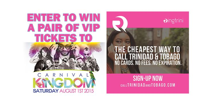 The ‪#‎Ringtrini‬ Enter to Win a Pair of VIP Tickets to Carnival Kingdom