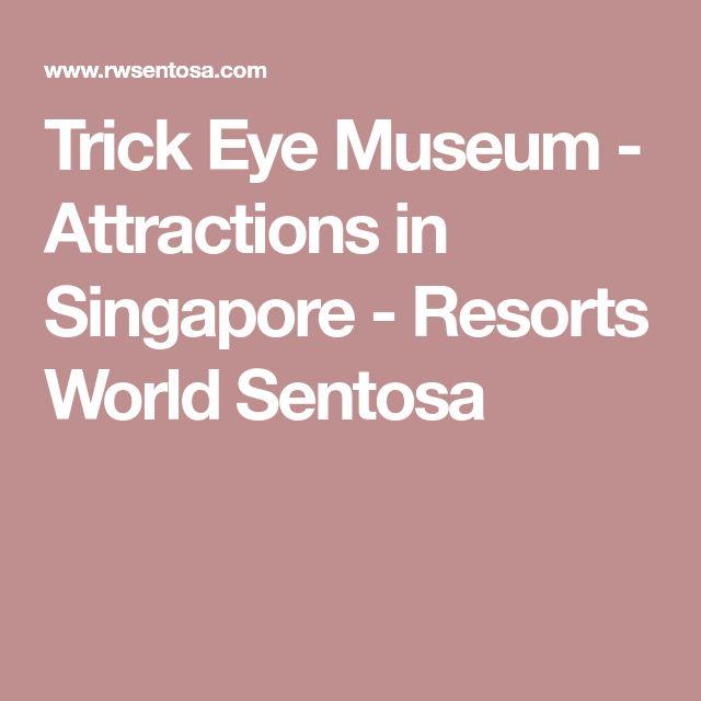Trick Eye Museum - Attractions in Singapore - Resorts World Sentosa