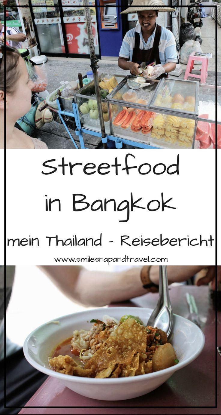 Meine Thailandreise beginnt in Bangkok, wo es das allerbeste Streetfood und viele frische Früchte gibt.