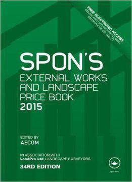 Spon's External Works And Landscape Price Book 2015 PDF