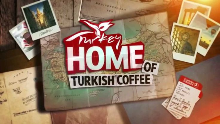 Turkey: Home of Turkish Coffee