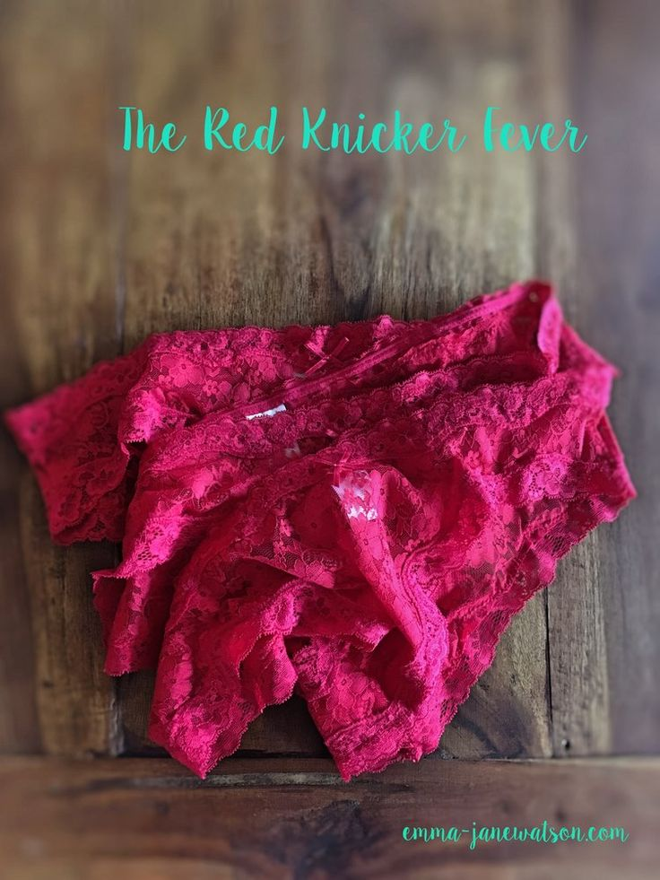 The Red Knickers Fever — Emma-Jane Watson