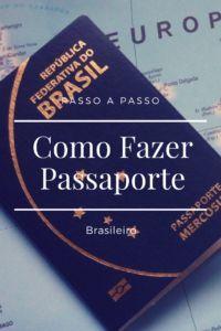 como tirar passaporte brasileiro veja o passo a passo